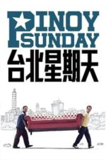 Nonton Film Pinoy Sunday (2009) Subtitle Indonesia Streaming Movie Download