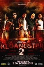 Nonton Film KL Gangster 2 (2013) Subtitle Indonesia Streaming Movie Download