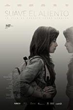Nonton Film Suave El Aliento (2015) Subtitle Indonesia Streaming Movie Download