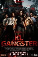 Nonton Film KL Gangster (2011) Subtitle Indonesia Streaming Movie Download