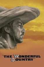 Nonton Film The Wonderful Country (1959) Subtitle Indonesia Streaming Movie Download