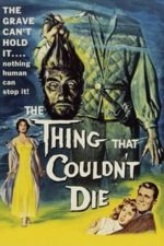 Nonton Film The Thing That Couldn't Die (1958) Subtitle Indonesia Streaming Movie Download