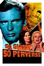 Nonton Film So Sweet… So Perverse (1969) Subtitle Indonesia Streaming Movie Download
