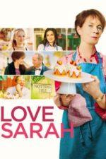 Nonton Film Love Sarah (2020) Subtitle Indonesia Streaming Movie Download