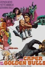 Nonton Film The Caper of the Golden Bulls (1967) Subtitle Indonesia Streaming Movie Download