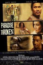 Nonton Film Paradise Broken (2011) Subtitle Indonesia Streaming Movie Download