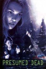 Nonton Film Presumed Dead (2006) Subtitle Indonesia Streaming Movie Download