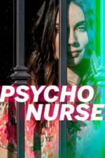 Nonton Film Psycho Nurse (2019) Subtitle Indonesia Streaming Movie Download