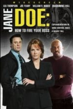 Nonton Film Jane Doe: How to Fire Your Boss (2007) Subtitle Indonesia Streaming Movie Download