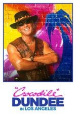 Nonton Film Crocodile Dundee in Los Angeles (2001) Subtitle Indonesia Streaming Movie Download