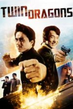 Nonton Film Twin Dragons (1992) Subtitle Indonesia Streaming Movie Download