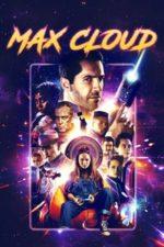 Nonton Film Max Cloud (2020) Subtitle Indonesia Streaming Movie Download