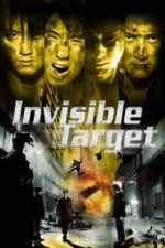 Nonton Film Invisible Target (2007) Subtitle Indonesia Streaming Movie Download
