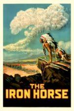Nonton Film The Iron Horse (1924) Subtitle Indonesia Streaming Movie Download