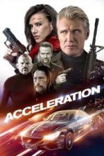 Nonton Film Acceleration (2019) Subtitle Indonesia Streaming Movie Download