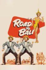 Nonton Film Road to Bali (1952) Subtitle Indonesia Streaming Movie Download