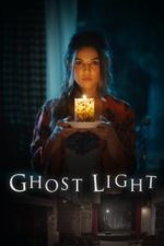 Nonton Film Ghost Light (2018) Subtitle Indonesia Streaming Movie Download