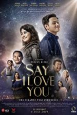 Nonton Film Say I Love You (2019) Subtitle Indonesia Streaming Movie Download