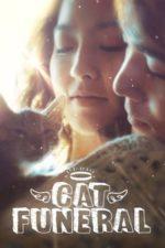 Nonton Film Cat Funeral (2015) Subtitle Indonesia Streaming Movie Download