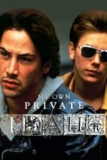 Nonton Film My Own Private Idaho (1991) Subtitle Indonesia Streaming Movie Download