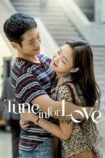 Nonton Film Tune in for Love (2019) Subtitle Indonesia Streaming Movie Download