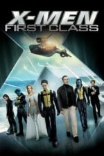 Nonton Film X-Men: First Class (2011) Subtitle Indonesia Streaming Movie Download