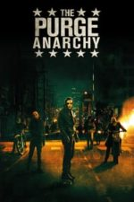 Nonton Film The Purge: Anarchy (2014) Subtitle Indonesia Streaming Movie Download