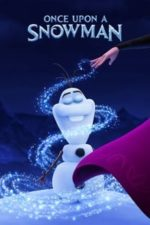 Nonton Film Once Upon a Snowman (2020) Subtitle Indonesia Streaming Movie Download