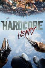Nonton Film Hardcore Henry (2015) Subtitle Indonesia Streaming Movie Download