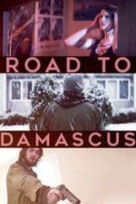 Nonton Film Road to Damascus (2021) Subtitle Indonesia Streaming Movie Download