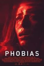 Nonton Film Phobias (2021) Subtitle Indonesia Streaming Movie Download