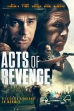 Nonton Film Acts of Revenge (2020) Subtitle Indonesia Streaming Movie Download