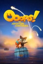 Nonton Film Ooops! The Adventure Continues (2020) Subtitle Indonesia Streaming Movie Download