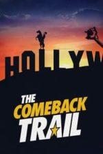 Nonton Film The Comeback Trail (2020) Subtitle Indonesia Streaming Movie Download