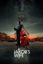 Nonton Film Jakob's Wife (2021) Subtitle Indonesia Streaming Movie Download