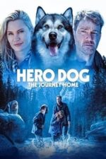 Nonton Film Hero Dog: The Journey Home (2021) Subtitle Indonesia Streaming Movie Download