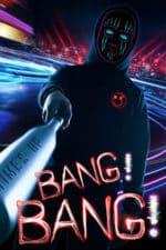 Bang! Bang! (2020)
