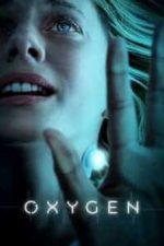 Nonton Film Oxygen (2021) Subtitle Indonesia Streaming Movie Download