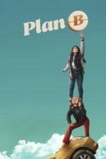 Nonton Film Plan B (2021) Subtitle Indonesia Streaming Movie Download