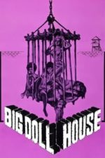 Nonton Film The Big Doll House (1971) Subtitle Indonesia Streaming Movie Download