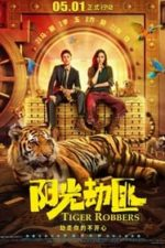 Nonton Film Tiger Robbers (2021) Subtitle Indonesia Streaming Movie Download