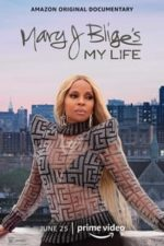 Nonton Film Mary J. Blige's My Life (2021) Subtitle Indonesia Streaming Movie Download