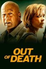 Nonton Film Out of Death (2021) Subtitle Indonesia Streaming Movie Download