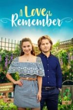 Nonton Film A Love to Remember (2021) Subtitle Indonesia Streaming Movie Download