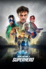 Nonton Film How I Became a Superhero (2020) Subtitle Indonesia Streaming Movie Download