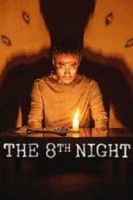 Nonton Film The 8th Night (2021) Subtitle Indonesia Streaming Movie Download