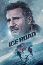 Nonton Film The Ice Road (2021) Subtitle Indonesia Streaming Movie Download