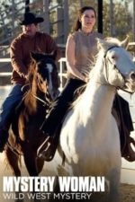 Nonton Film Mystery Woman: Wild West Mystery (2006) Subtitle Indonesia Streaming Movie Download