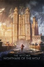 Nonton Film The Witcher: Nightmare of the Wolf (2021) Subtitle Indonesia Streaming Movie Download