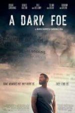 Nonton Film A Dark Foe (2021) Subtitle Indonesia Streaming Movie Download